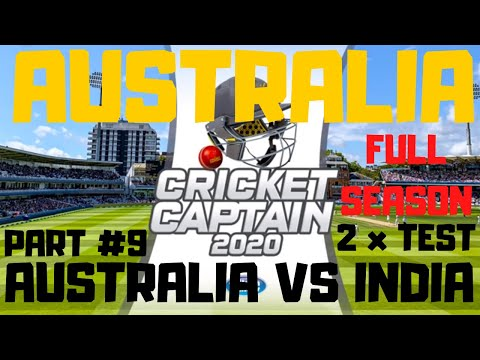 Cricket Captain 2020 Australia Part 9 - Two Test Matches Vs India