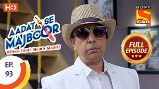 Aadat Se Majboor - Ep 93 - Full Episode - 8th February, 2018