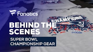 How It's Made: New England Patriots Super Bowl 53 Champs Gear from Fanatics