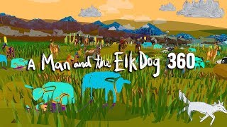 A Man and the Elk Dog 360