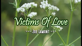 Victims of Love - Joe Lamont (KARAOKE VERSION)