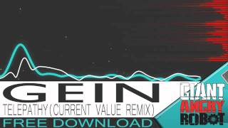 GEIN - TELEPATHY (Current Value Remix) [Free Download]