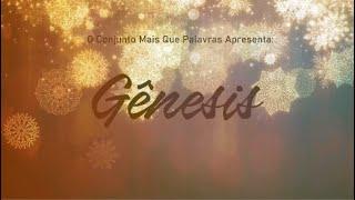 Gênesis - Conjunto Mais Que Palavras