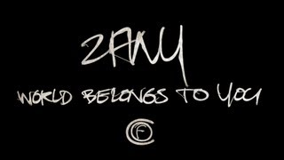 Zany - World Belongs To You (Official Video)