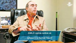 """""""Es parte de lo mismo (el amparo a Nacif) no es mala fe, no es una actitud de nuestra parte tendenciosa en contra del Poder Judicial, pero sí es necesario una reforma"""", indicó López Obrador"""
