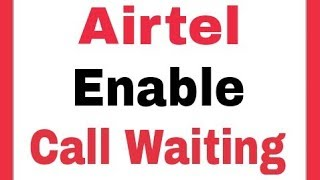 Airtel || How To Enable Call Waiting Settings in Android