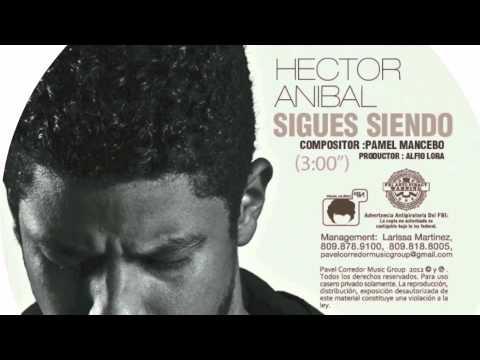 HECTOR ANIBAL  SIGUES SIENDO