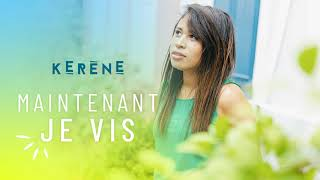 MAINTENANT JE VIS (THIS IS LIVING - HILLSONG) Kerène
