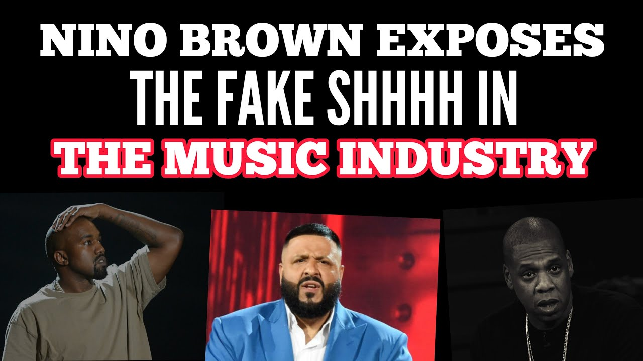 NINO BROWN EXPOSES THE FAKE PEOPLE IN THE MUSIC INDUSTRY