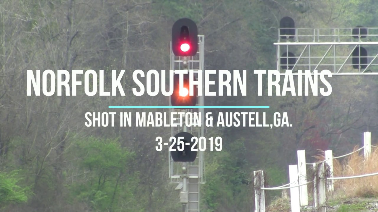 NORFOLK SOUTHERN TRAINS SHOT IN MABLETON & AUSTELL,GA  3-25-2019
