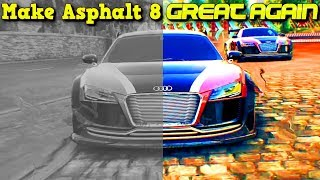 MAKE ASPHALT 8 GREAT AGAIN! A petition to revert the Fast Lane Update changes