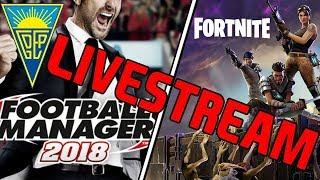 🔴 FOOTBALL MANAGER 2018 - VAMOS COMEÇAR DE NOVO!& FORTNITE - DIA 4