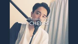 Mrs. GREEN APPLE / CHEERS (cover)