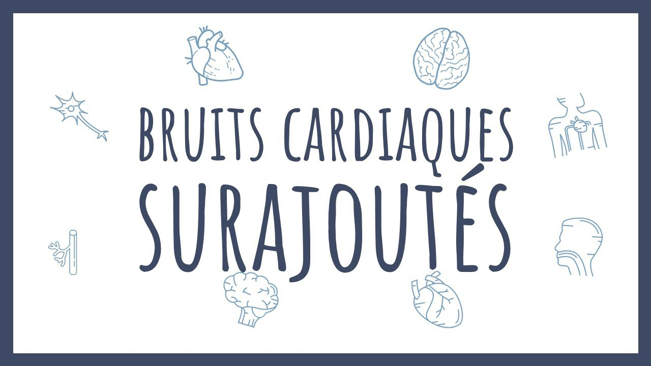 Les Bruits Cardiaques Surajoutés - Bibliothèque ...