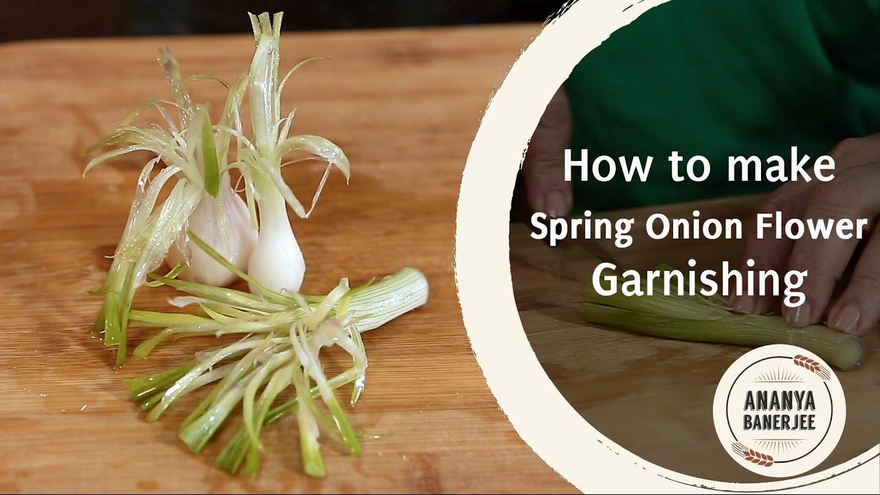 How to make Spring Onion Flower Garnishing - Ananya's ...