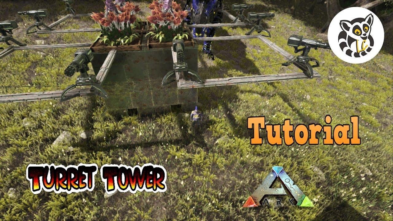 Ark: Survival Evolved - Turret Tower - YouTube