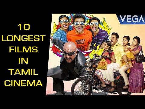 Top 10 : Longest Films In Tamil Cinema   Latest Tamil Film News