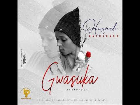 Download Gwasuka - Husnah Natukunda L-PHIQ-COMPUTER-ENTER-10-MENT.COM=0704897099