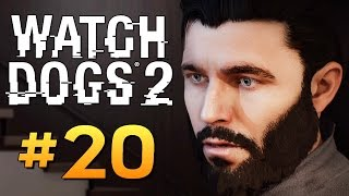 Watch Dogs 2 - ФИНАЛ! ВЫНОС МОЗГА #20