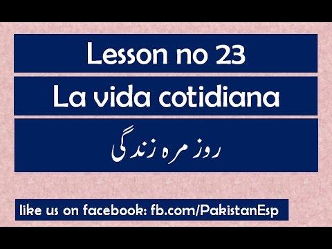 Vida cotidiana 1 - Learn Spanish in Urdu (Lesson 23)