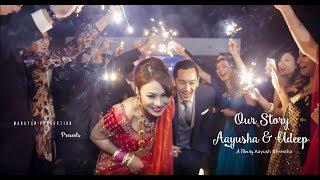 Our Story II Aayusha  Udeep II Nepali Wedding Trailer