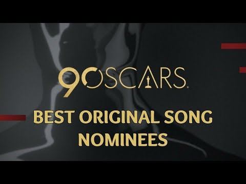 Best Original Song Nominations of the 90th Academy Awards | Oscars 2018