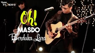 Cover images #OH!: Masdo - Berduka Lara.