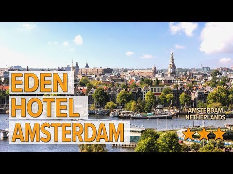 Eden Hotel Amsterdam Hotel Review | Hotels In Amsterdam | Netherlands Hotels