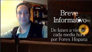Breve Informativo - Noticias Forex del 6 de Diciembre 2018