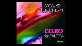 Co.Ro. feat. Taleesa - because the night (T.L.S. Mix) [1992]