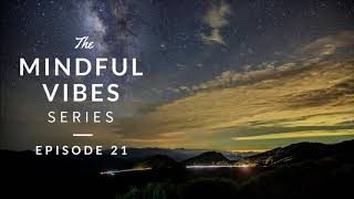 Mindful Vibes - Episode 21 (Jazz Hop Mix) [HD]