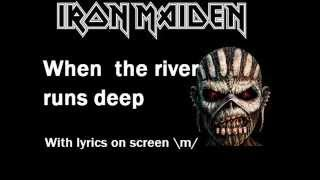 Iron Maiden - When The River Runs Deep lyrics
