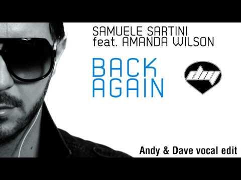SAMUELE SARTINI feat. AMANDA WILSON - Back Again (Andy & Dave vocal edit)