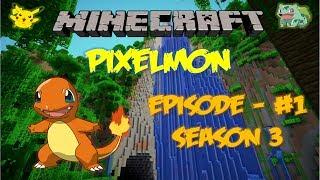 Minecraft Pixelmon Эпизод 1 Начало третьего сезона Pokemon Mod