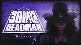 First Look: 30 Days of The Deadman (WWE Network Exclusive)