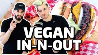 VEGAN IN-N-OUT!!! w/ Julien Solomita
