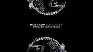 Matt Maeson - Grave Digger (Sweater Beats Remix)