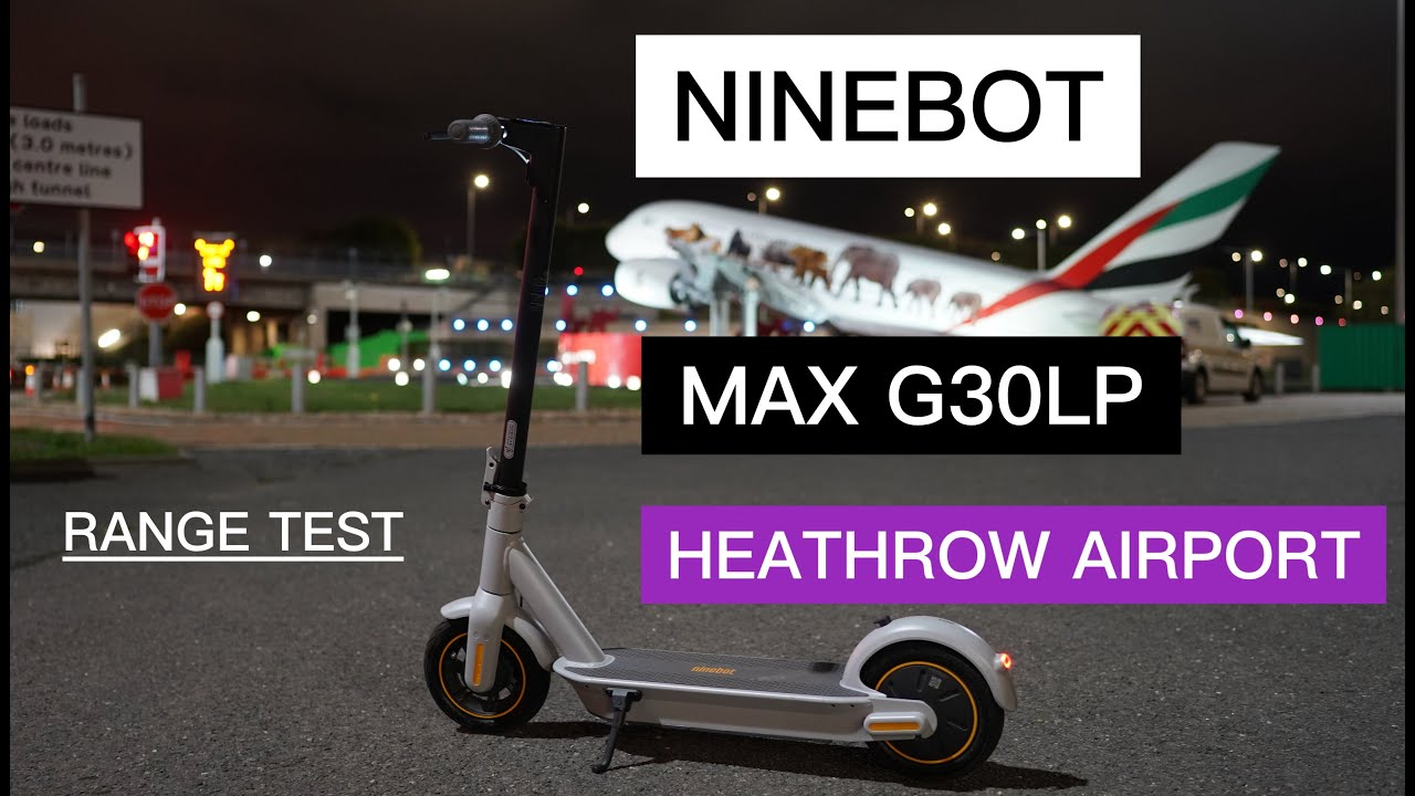 Ninebot Max G30LP Electric Scooter to London Heathrow Airport?! 34km First Impression and Range Test