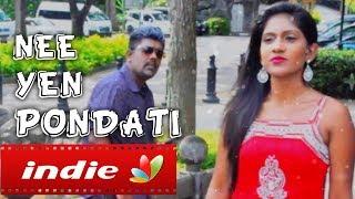 Ne en Pondatti : Tamil Romantic Album Song | Love Story & Proposal