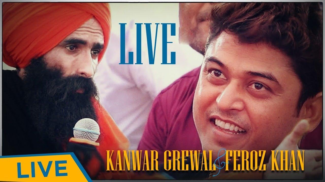 Kanwar Grewal & Feroz Khan Live | Latest update | Live show