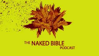 Naked Bible Podcast 249 — Did Israelites View Their Judges as Gods?