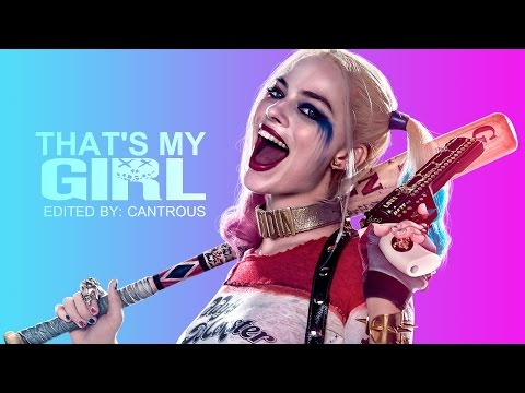 Harley Quinn // That's My Girl