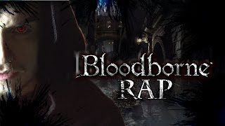 Zarcort : Bloodborne Epic Rap