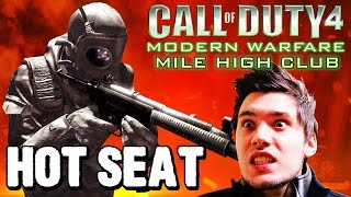 Hot Seat | Mile High Club (Call of Duty 4: Modern Warfare)