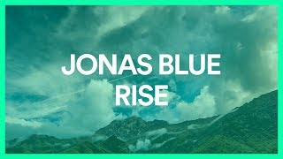 Download Lagu Jonas Blue - Rise ft. Jack & Jack [BASS BOOSTED] Mp3