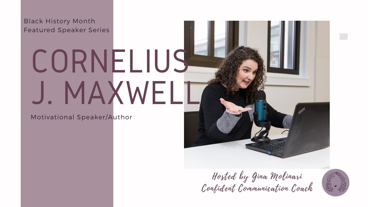 Black History Month - Featured Speaker Series with Cornelius J. Maxwell