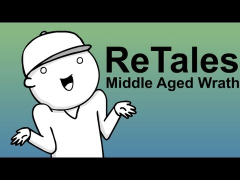 ReTales: Middle Aged Wrath