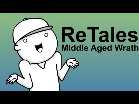 ReTales: Middle Aged Wrath