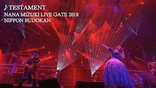 水樹奈々「TESTAMENT」(NANA MIZUKI LIVE GATE 2018) 水樹奈々 検索動画 11