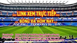 Link Trực Tiếp Bóng Đá Cúp C1 Châu Âu Mùa Giải  2016/2017
